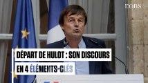 Hulot quitte son ministère : son discours de départ en 4 éléments-clés
