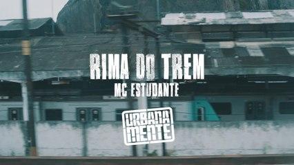 MC Estudante - Rima Do Trem