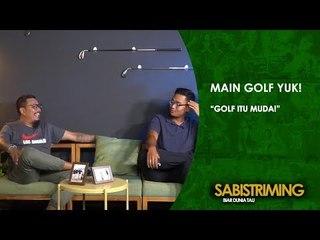 #MainGolfYuk: Main Golf Itu Muda [Bagian 1]