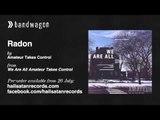 Amateur Takes Control - Radon