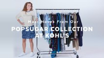 7 Must Haves From Our POPSUGAR at Kohl's Collection