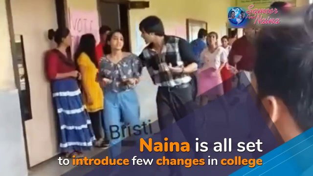 Yeh Un Dinon Ki Baat Hai - Upcoming Twist - Naina Gets Makeover After Turning GS, Sameer Impressed