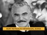 Bintang Hollywood, Burt Reynolds meninggal dunia
