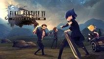 Final Fantasy XV Pocket Edition HD - Trailer de lancement