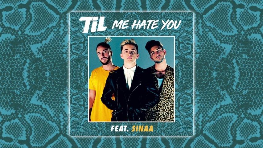 TIL - Me Hate You