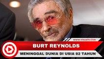 Bintang Hollywood, Burt Reynolds Meninggal Dunia di Usia 82 Tahun, Diduga Serangan Jantung