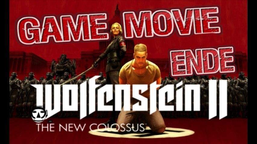 WOLFENSTEIN 2: The New Colossus - Game Movie Deutsch - THE END