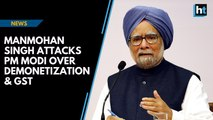 Manmohan Singh slams PM Modi over demonetization & GST