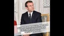 Quand Emmanuel Macron critique les Français à l'étranger