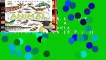 F.R.E.E [D.O.W.N.L.O.A.D] The Animal Book: A Visual Encyclopedia of Life on Earth [E.P.U.B]