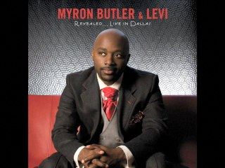 Myron Butler & Levi - Run To The Cross