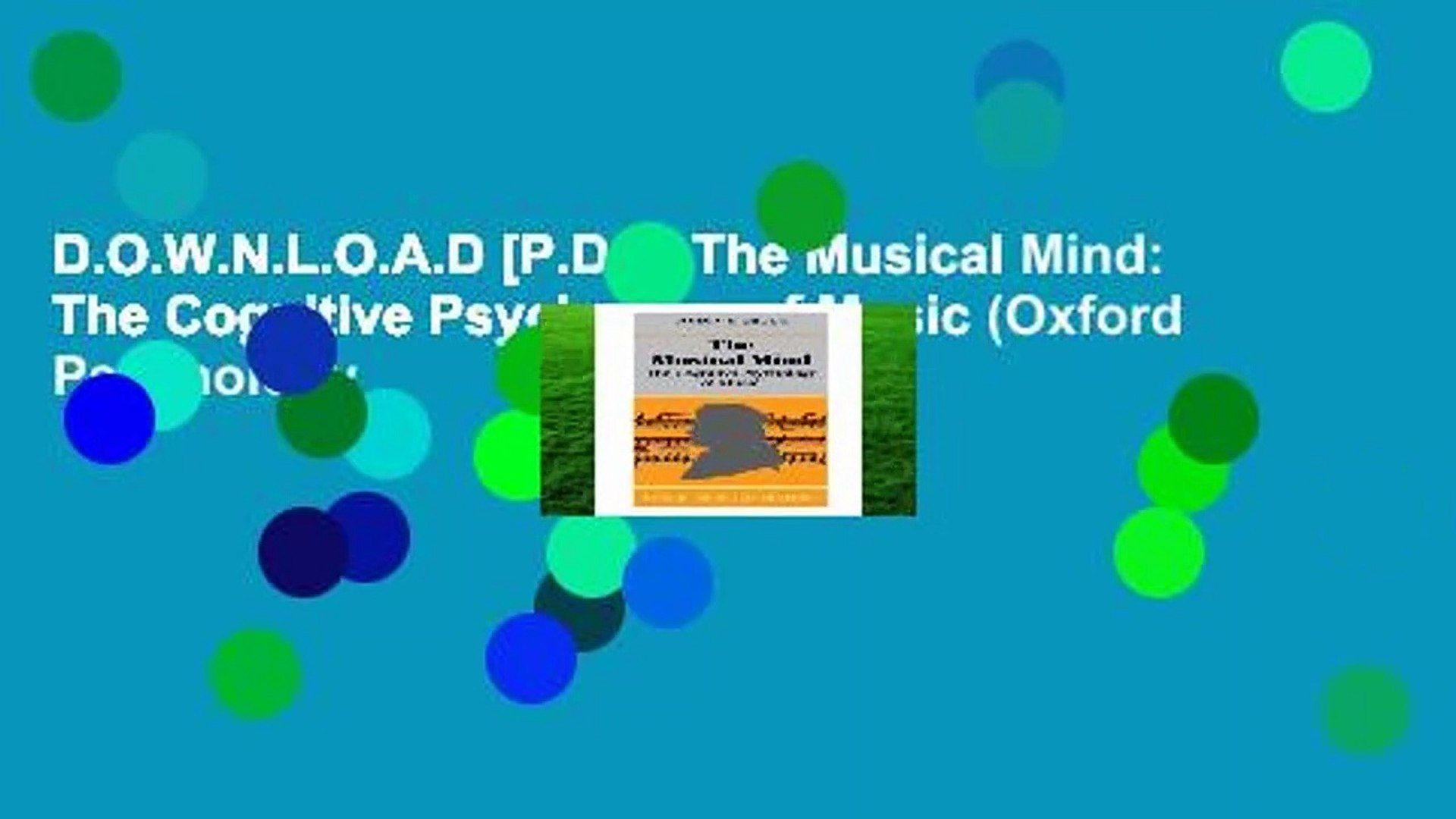 D.O.W.N.L.O.A.D [P.D.F] The Musical Mind: The Cognitive Psychology of Music (Oxford Psychology