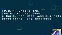 [P.D.F] Oracle SQL and PL/SQL Handbook: A Guide for Data Administrators, Developers, and Business