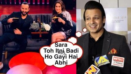 Vivek Oberoi SHOCKING Reaction On Sara Ali Khan   Itni Badi Ho Gayi Hai Abhi   Kedarnath I Bollywood