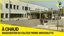 [ A CHAUD] Inauguration du collège réhabilité Pierre-Brossolette à Réhon