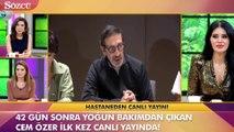 Cem Özer 42 gün sonra basın karşısına çıktı