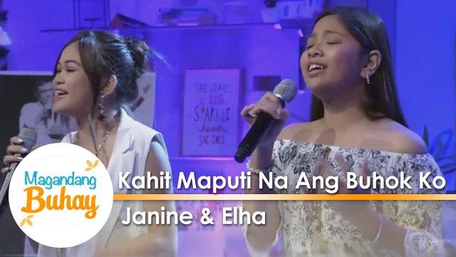 Magandang Buhay: Elha and Janine sing 'Kahit Maputi Na Ang Buhok Ko'