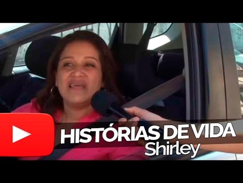 Shirley - Histórias de Vida