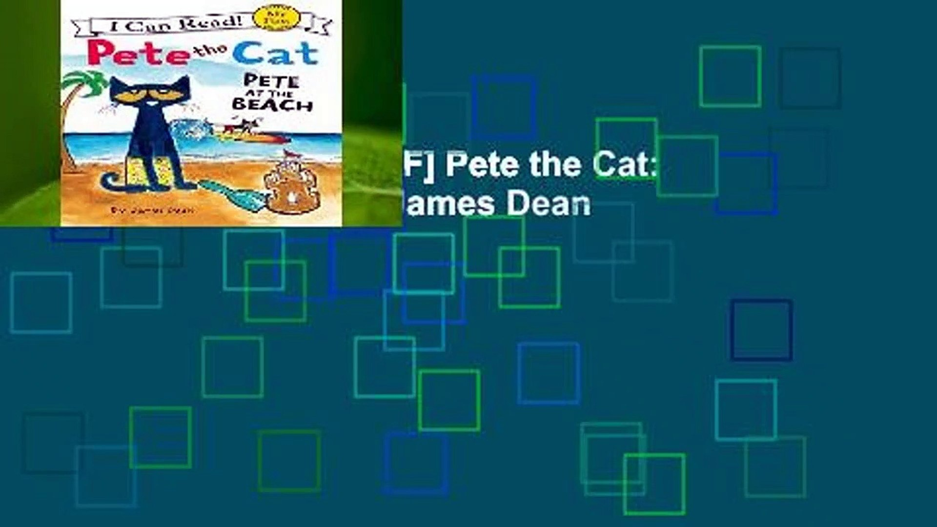 D.O.W.N.L.O.A.D [P.D.F] Pete the Cat: Pete at the Beach by James Dean