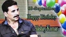 09th Sep Akshay Kumar Birthday
