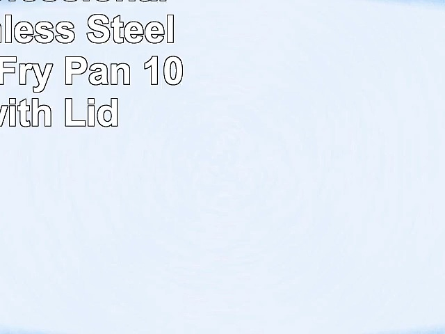 Viking Professional 5Ply Stainless Steel Nonstick Fry Pan 10 Inch with Lid