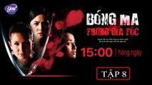 Bóng Ma Trong Gia Tộc Tập 8 - Phim Kinh Dị Philippines - YouTV