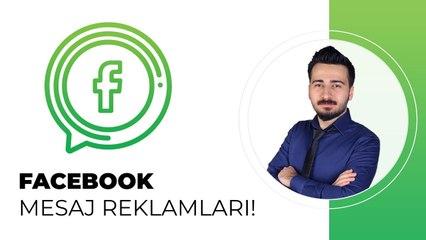 Facebook Mesaj Reklamı Verme - Facebook Messenger Reklam Verme - Dijital Pazarlama Eğitim Seti