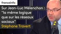 """Sur Jean-Luc Mélenchon : """"la même logique que sur les réseaux sociaux"""", estime Stéphane Travert"""