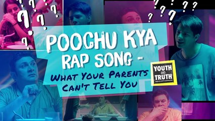 Poochu Kya Rap Song - What Your Parents Can't Tell You #UnplugWithSadhguru