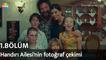 Keşke Hiç Büyümeseydik 1. Bölüm | Handırı Ailesi'nin fotoğraf çekimi