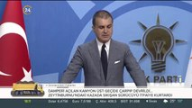 AK Parti Sözcüsü Ömer Çelik, AK Parti MYK sonrası
