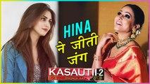 Hina Khan BEATS Krystle D'Souza For KOMOLIKA'S Role In Kasautii Zindagii Kay 2