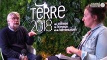 Terre 2018 -Hervé GUYOMARD, directeur de recherche, INRA