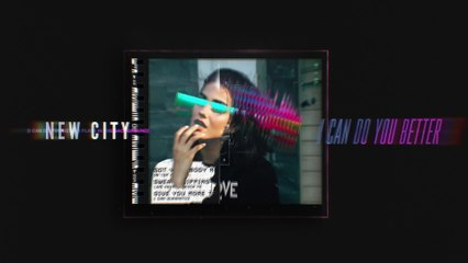 NEW CITY - I Can Do You Better