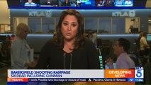 Sheriff Believes Victims of Bakersfield Shooting Rampage Knew Gunman