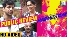 Manmarziyaan Movie Public Review I Abhishek Bachchan I Tapsee Pannu I Vicky Kaushal