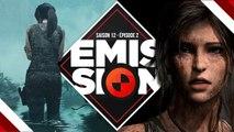 Gamekult l'émission #380 : Shadow of the Tomb Raider