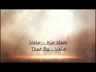 VALO - Kjo Nate