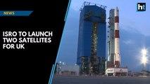 ISRO to launch two British satellites on Sunday