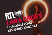Lara Croft : un modèle pour les jeunes joueuses