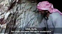 A Idleb, les civils creusent des abris souterrains