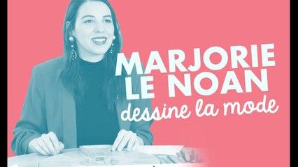 MARJORIE LE NOAN JOUE À DESSINONS LA MODE POUR LA PREMIÈRE FOIS