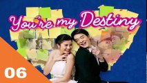 Video You're My Destiny Ep06 Tagalog Dubbed
