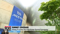 Arirang TV provides live coverage of the 2018 Inter-Korean Summit Pyeongyang