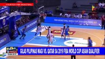SPORTS BALITA: Gilas Pilipinas wagi vs Qatar sa 2019 FIBA World Cup Asian qualifier