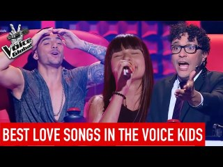 The Voice Kids | Best LOVE SONGS in The Blind Auditions