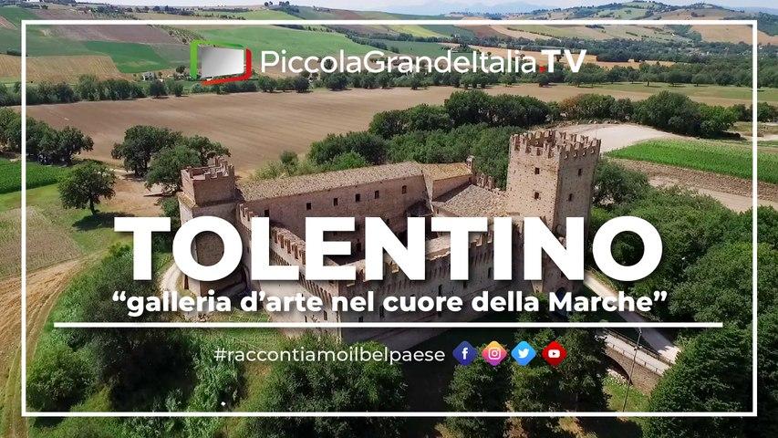 Tolentino - Piccola Grande Italia