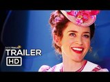 MARY POPPINS RETURNS Official Trailer #2 (2018) Emily Blunt Disney Movie HD