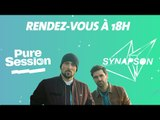 Synapson en PURE SESSION (feat Tim Dup, Tessa B.& Sirius Trema)