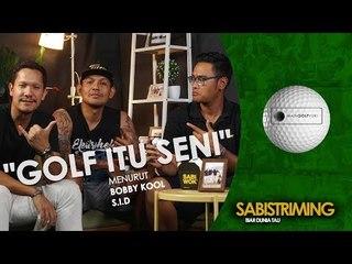 #MainGolfYuk: Golf itu seni menurut Bobby Kool S.I.D